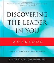 Discovering the Leader in You Workbook  - King, Sara N.