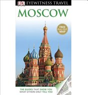DK Eyewitness Travel Guide: Moscow [With Pull-Out Map] - Baring, Rose