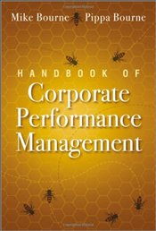 Handbook of Corporate Performance Management - Bourne, Mike