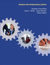 Business Forecasting 9e PNIE  - Hanke, John E.