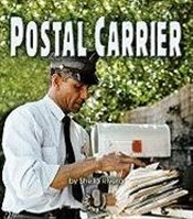 Postal Carrier : First Step Nonfiction - Rivera, Sheila