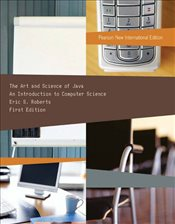 Art and Science of Java PNIE : Introduction to Computer Science - Roberts, Eric S.