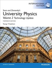 University Physics 13e PIE : with Modern Physics Technology Update, Volume 2 (chs. 21-37) - Young, Hugh D.