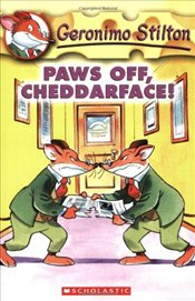 Paws Off Cheddarface! (Geronimo Stilton #6) - Stilton, Geronimo