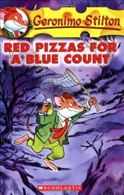 Red Pizzas for a Blue Count (Geronimo Stilton #7) - Stilton, Geronimo