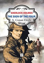 Sherlock Holmes : Sign of The Four - Doyle, Arthur Conan