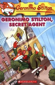 Geronimo Stilton, Secret Agent (Geronimo Stilton #34) - Stilton, Geronimo