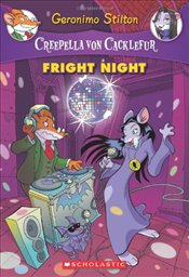Creepella Von Cacklefur #5 : Fright Night - Stilton, Geronimo