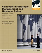 Concepts in Strategic Management and Business Policy 13e w/card - Wheelen, Thomas L.