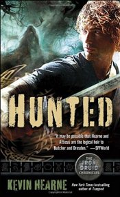 Hunted : Iron Druid Chronicles 6 - Hearne, Kevin