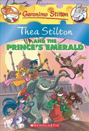 Thea Stilton and the Princes Emerald - Stilton, Thea