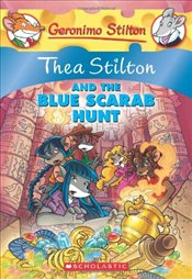Thea Stilton and the Blue Scarab Hunt - Stilton, Thea