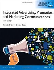 Integrated Advertising, Promotion and Marketing Communications 6e PGE - Clow, Kenneth E.