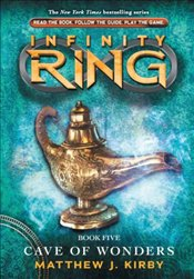 Infinity Ring : Cave of Wonders (Book 5) - Kirby, Matthew J.
