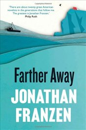 Farther Away - Franzen, Jonathan