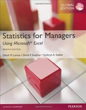 Statistics for Managers Using Microsoft Excel 7e PGE : Plus MyMathLab Global with Pearson Etext - Levine, David M.