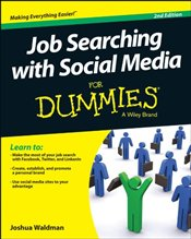 Job Searching with Social Media For Dummies - Waldman, Joshua