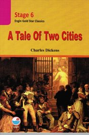Gold Star Classics Stage 6 : A Tale of Two Cities - Dickens, Charles