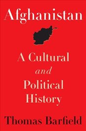 Afghanistan : A Cultural and Political History - BARFIELD, THOMAS
