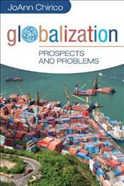 Globalization : Prospects and Problems - Chirico, JoAnn