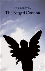 Forged Coupon - Tolstoy, Lev Nikolayeviç