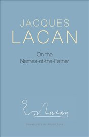 On the Names-of-the-Father - Lacan, Jacques