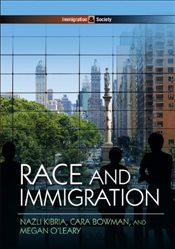 Race and Immigration  - Kibria, Nazli
