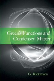 Greens Functions and Condensed Matter - Rickayzen, G.
