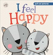 I Feel Happy (Little Learners Slide and See) -