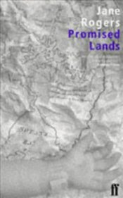 PROMISED LANDS - Rogers, Jane