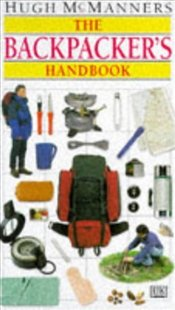 Backpackers Handbook - McManners, Hugh