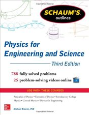 Schaums Outline of Physics for Engineering and Science - Browne, Michael