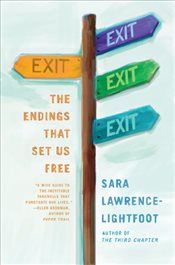 Exit : The Endings That Set Us Free - Lawrence-Lightfoot, Sara