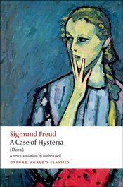 Case of Hysteria : Dora - Freud, Sigmund