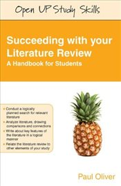 Succeeding with Your Literature Review: A Handbook for Students  - Oliver, Paul