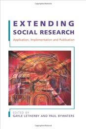 Extending Social Research: Application, Implementation and Publication - Letherby, Gayle