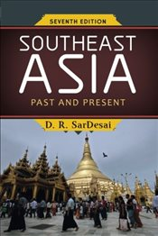 Southeast Asia : Past and Present - Sardesai, D.R.