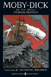 Moby-Dick: Or, The Whale: Graphic Deluxe Edition - Melville, Herman