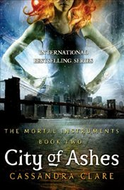 Mortal Instruments 2 : City of Ashes - Clare, Cassandra