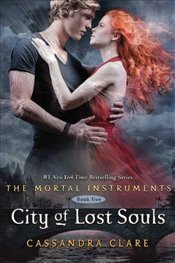 Mortal Instruments 5 : City of Lost Souls - Clare, Cassandra