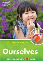 Little Topic Book of Ourselves - Powlay, Liz