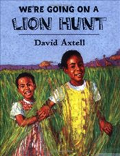 Were Going on a Lion Hunt - Axtell, David