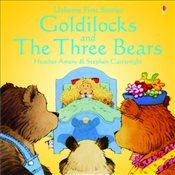 Goldilocks and the Three Bears : First Stories - Amery, Heather