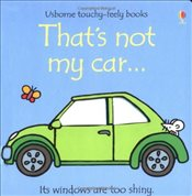 Thats Not My Car (Usborne Touchy Feely Books) (French Edition) - Watt, Fiona