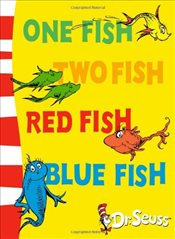 One Fish, Two Fish, Red Fish, Blue Fish : Blue Back Book (Dr Seuss - Blue Back Book) - Seuss, Dr.