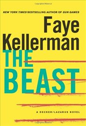 Beast : A Decker/Lazarus Novel - Kellerman, Faye