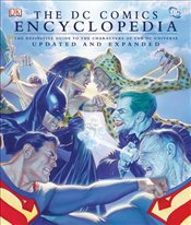 DC Comics Encyclopedia : The Definitive Guide to the Characters of the DC Universe - Teitelbaum, Michael
