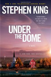Under the Dome - King, Stephen