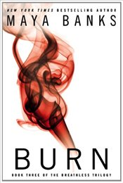 Burn : Book Three of the Breathless Trilogy - Banks, Maya