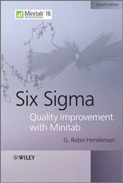 Six Sigma: Quality Improvement with MINITAB - Henderson, Robin G.